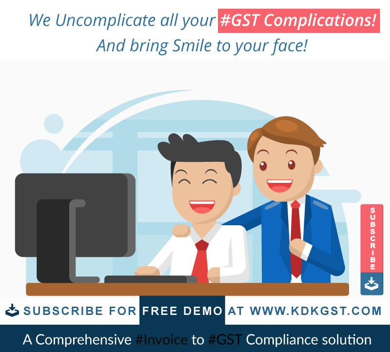 We Uncomplicate all your #GST Complications! And bring Smile to your face!